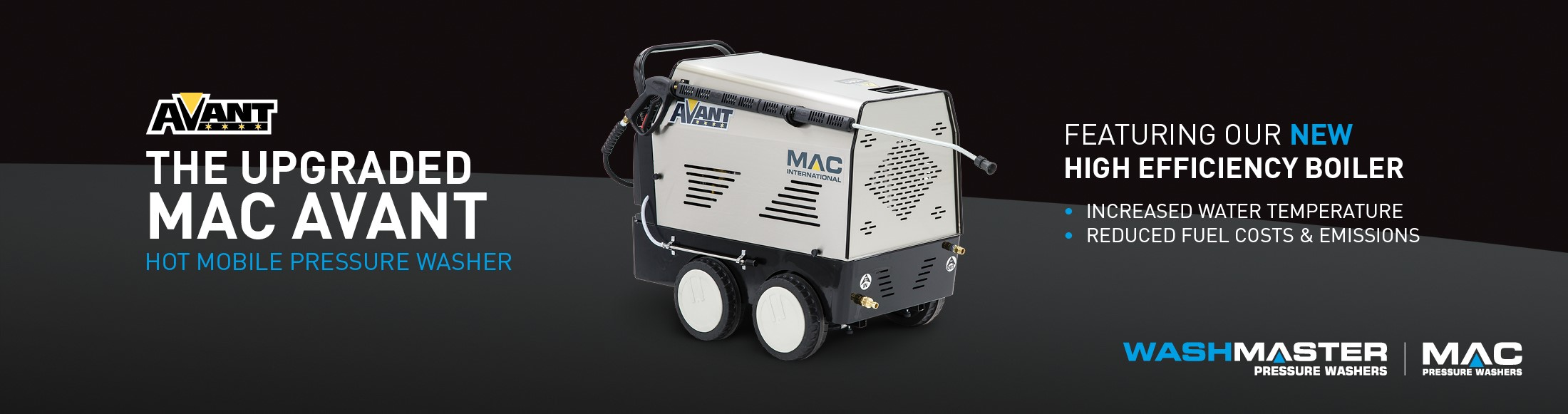 The Upgraded Mac Avant Featuring our new high efficiency boiler
